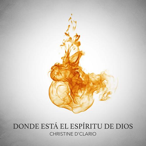 DONDE_ESTÁ_EL_ESPÍRITU_DE_DIOS_CHRISTINE_DCLARIO