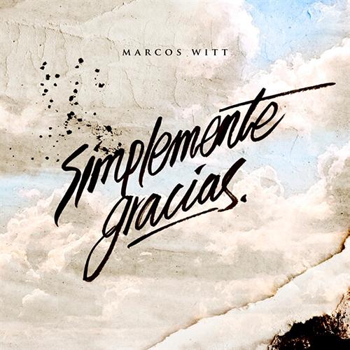 SIMPLEMENTE_GRACIAS_MARCOS_WITT